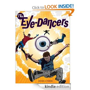 The Eye Dancers by Michael S. Fedison